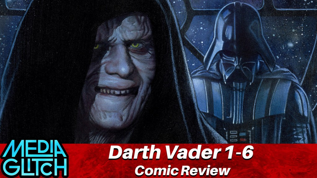 Darth Vader 1-6 Comic Review